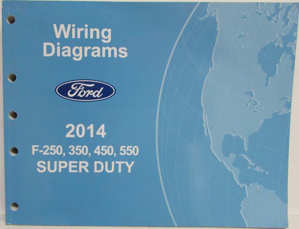 Astonishing 2014 Ford F 250 350 450 550 Super Duty Pickup Electrical Wiring Wiring Cloud Licukaidewilluminateatxorg