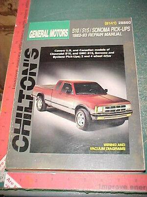 S15 Workshop Manual 28860 GM S10 Sonoma Pick-Ups 1982-93 Chilton Repair