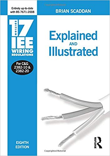 Marvelous 17Th Edition Iee Wiring Regulations Explained Illustrated Wiring Cloud Filiciilluminateatxorg