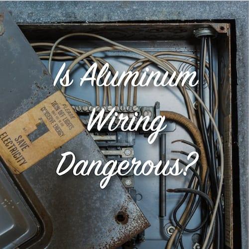 Prime Is Aluminum Wiring Dangerous The Craftsman Blog Wiring Cloud Counpengheilarigresichrocarnosporgarnagrebsunhorelemohammedshrineorg