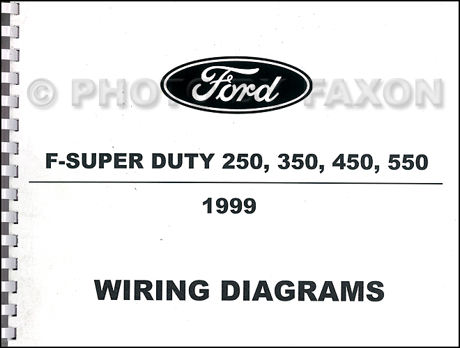 Superb 1999 Ford F Super Duty 250 350 450 550 Wiring Diagram Manual Factory Wiring Cloud Licukshollocom